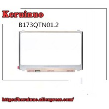 17.3» QHD 120HZ 72% color Laptop lcd screen B173QTN01.2 Fit B173QTN01.0 B173QTN01.4 FOR Aorus X7 v6 Dell Alienware M17 R5 2560*