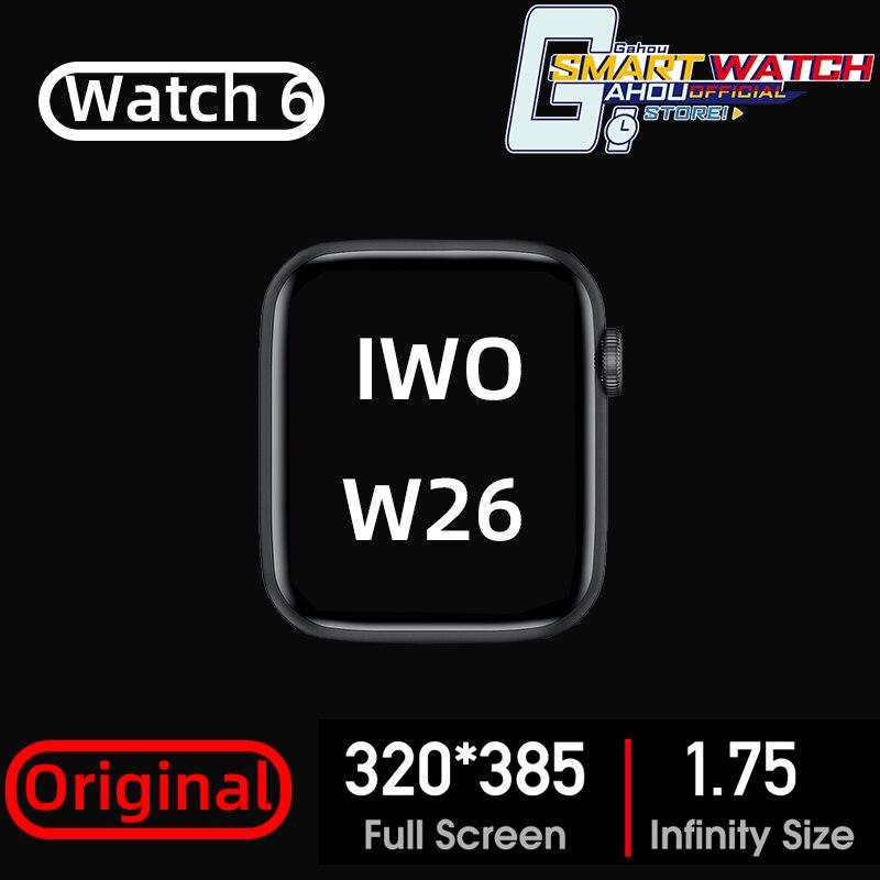 W26 Smart Watch 2020 reloj inteligente de serie 6 Smartwatch para IOS Android Huawei Xiaomi oppo reloj ajuste PK Amazfit GTS GT 2 W46 W34