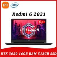2021 Xiaomi Redmi G Gaming Laptop 16.1'' Intel i5-11260H RTX™ 3050 144Hz 16GB DDR4 3200MHz RAM 512GB PCIe SSD NoteBook Computer 1