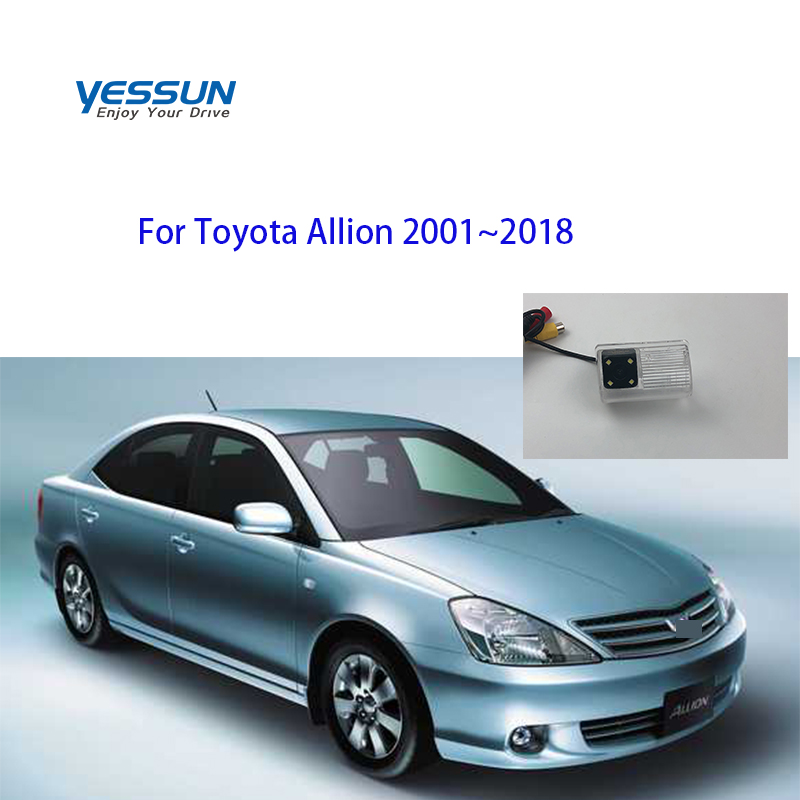 Yessun Fisheye Rear View Camera For Toyota Allion 2001~2018 T240  T260 Reverse Camera/Backup Camera/license Plate Camera