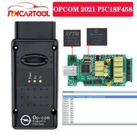 OPCOM-escáner de diagnóstico de coche para Opel, OBD2 2021 opcom con pic18F458 FTDI FT232RQ Chip profesional 200603a, compatible con coches OPCOM 2021