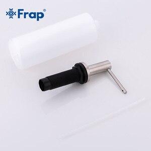 Image 3 - Frap 500ml סיפון רכוב יד כיור חומר ניקוי מתקן לסבון 304 נירוסטה נוזל סבון ABS בקבוק מטבח אביזרי Y35001