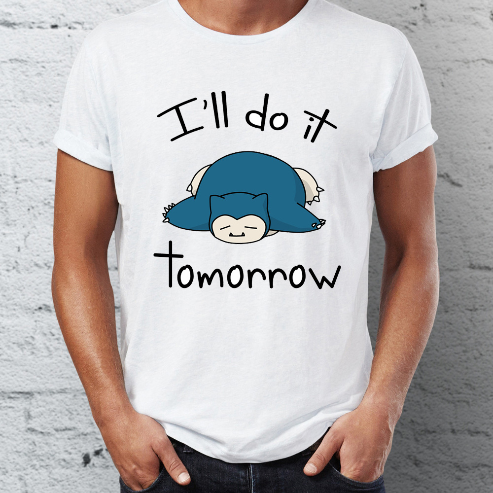 Men's Snorlax I Will Do It Tomorrow Procrastinator Fainted Funny Pokemon Street Guys Tops & Tees Swag 100% Cotton Camiseta