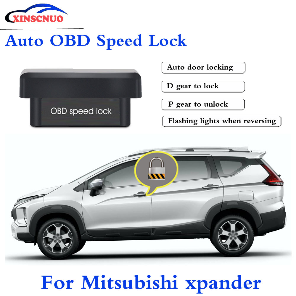 XINSCNUO New Smart Auto OBD Speed Lock For Mitsubishi Xpander 2016-2019 Profession Produce Car Door Lock Auto Electronics