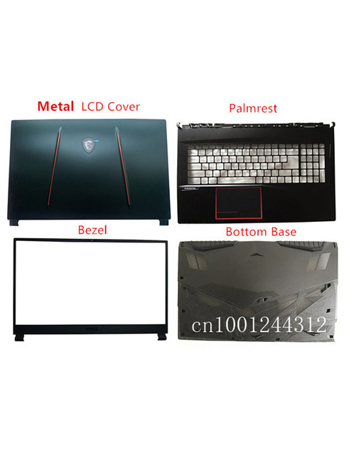 Neue Original para MSI GE75 GE75MVR GE75VR MS 17E1 LCD tapa de cubierta/bisel/Palmrest/parte inferior funda de base cubierta