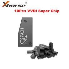 Xhorse VVDI Super Chip XT27A01 XT27A66 Chip 10 pçs/lote