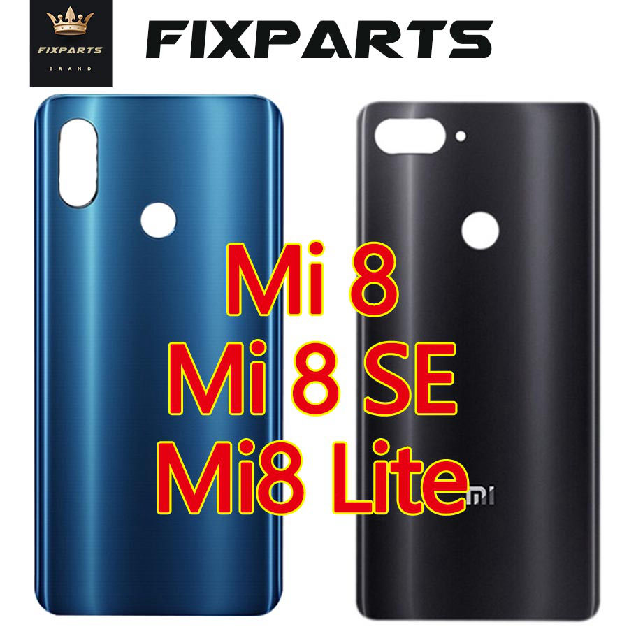 New For Xiaomi Mi8 Battery Cover Back Glass Rear Door Housing Case Replace Parts For Xiaomi Mi 8 SE Battery Cover 8SE 8 Lite