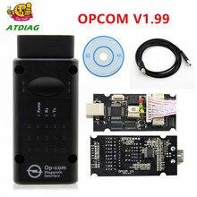 OPCOM 1,65 1,70 V1.78 1,95 1,99 для Opel диагностический сканер OP COM V1.59 CANBUS OP-COM OBD2 супер сканер