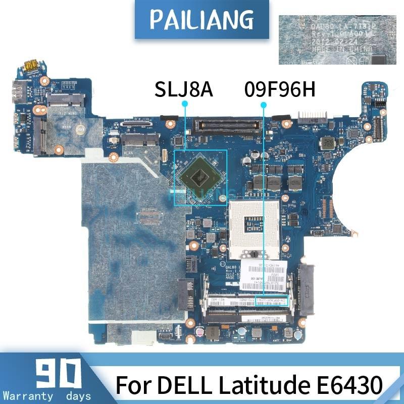 09F96H For DELL Latitude E6430 LA-7781P CN-09F96H SLJ8A Mainboard Laptop Motherboard Tested OK