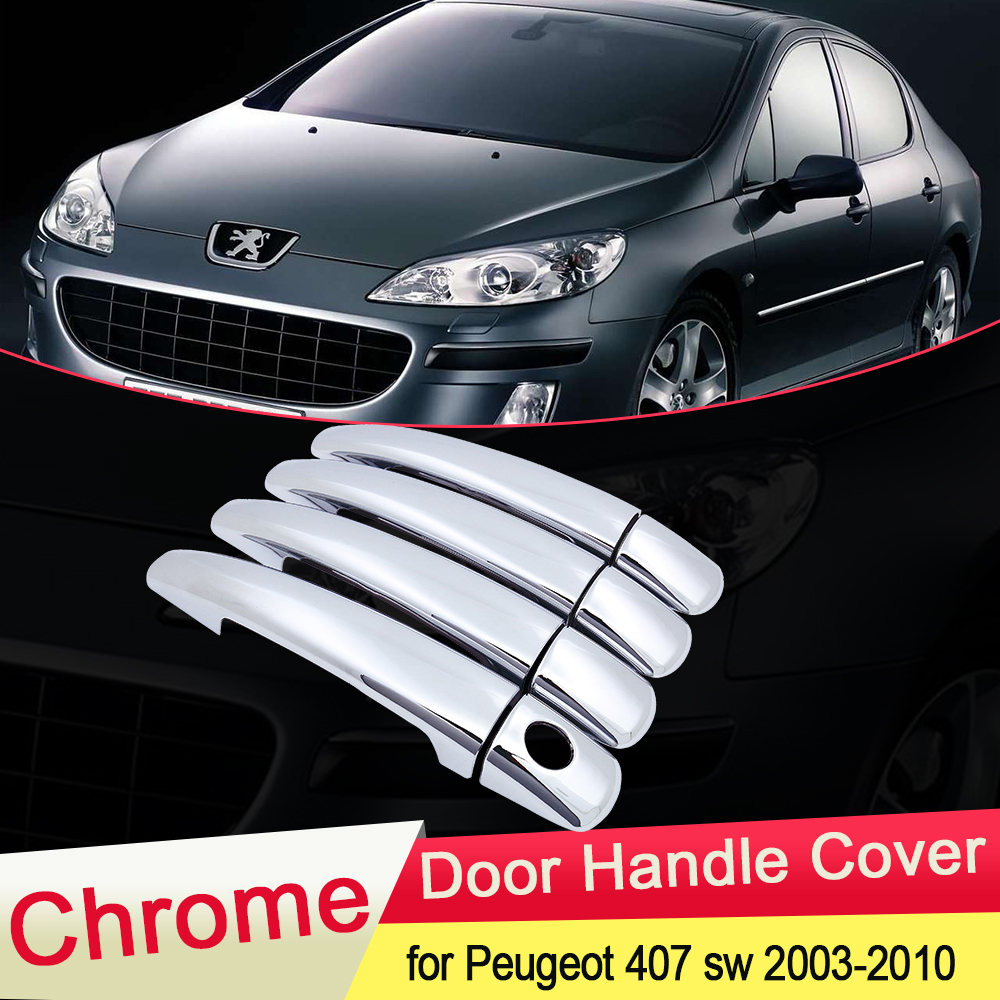 for Peugeot 407 SW Coupe 2003 2004 2005 2006 2007 2008 2009 2010 Chrome Door Handle Cover Trim Car Set Styling Accessories ABS
