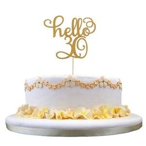 Украшение для торта Hello 21 30 40 50 60 лет, высокое качество, Лидер продаж|Украшения своими руками для вечеринки|   | АлиЭкспресс