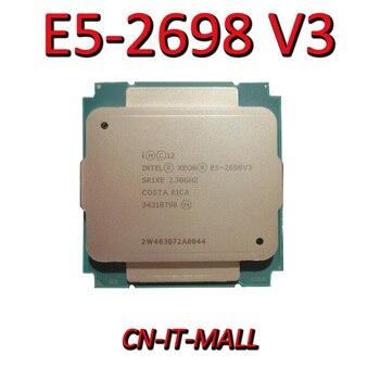 Pulled E5-2698 V3 Server cpu 2.3G 40M 16Core 32 thread LGA2011-3 Processor
