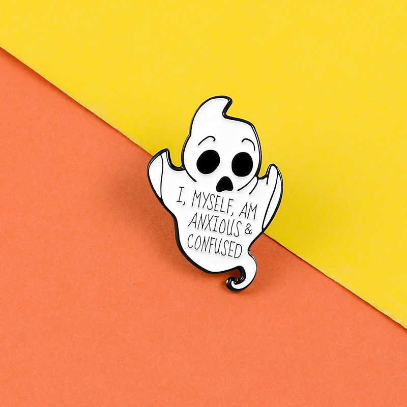 Io stesso SONO ANSIOSO e CONFUSO pins Punk fantasma divertente Giubbotti zaino borse regali Dei Monili dello smalto badge spille pin del Risvolto