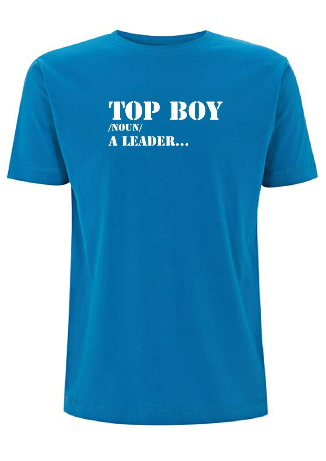 Top Boy Meaning T Shirt Mens Top Leader Topboy TV Gang Hustler Urban Dictionary 2020 High quality Brand T shirt Casual Short sle image