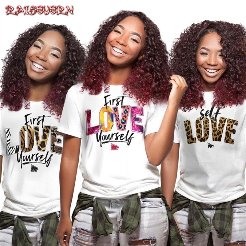 RAISEVERN First Love Yourself Print Letter Women Tshirt Cotton Casual Funny T Shirt For Lady Girl Basic Top Tee Hipster 2019