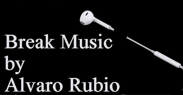 Romper la música por Álvaro Rubio