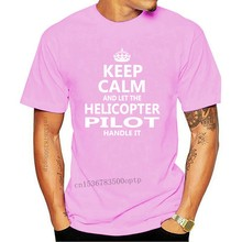 Helicopter Pilot Keep Calm And Let The Handle It Popular Tagless Tee T Shirt