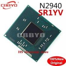 100% оригинальный новый высококачественный SR1YV N2940 BGA чип