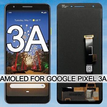 """Original 5.6"""" AMOLED For Google Pixel 3A LCD Display Touch Digitizer Screen For Google Pixel 3A OLED Replacement No Dead pixel"""