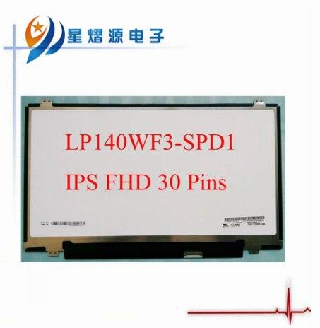 72% Color laptop screen LP140WF3-SPD1 FIT B140HAN01.3 LTN140HL02FOR LENOVO 04X0436 Dell Latitude E7440 E7450 1920*1080 30PIN