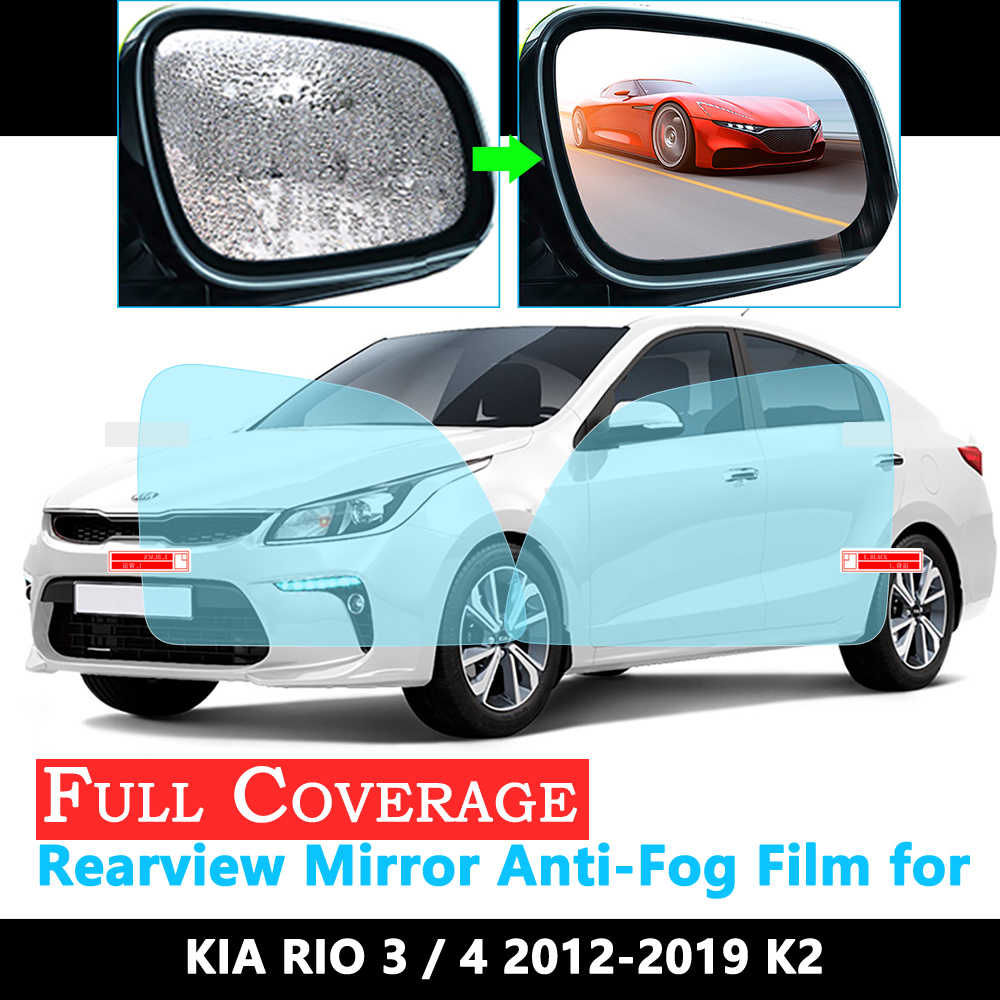 Tam kapak koruyucu film KIA RIO 3 4 K2 rusça sürümleri 2012 ~ 2019 araba dikiz aynası yağmur geçirmez Anti-sis filmler 2016 2018