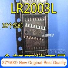 10 pçs/lote novo original lr2003 lr2003l remendo darlington transistor integrado ic sop-16 pinos em estoque