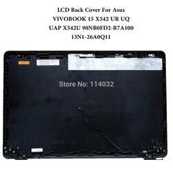 Cubierta trasera LCD gris para Asus VIVOBOOK 15 X542UAP X542UAR X542UA X542 UR UQ X542U 90NB0FD2-R7A100 13N1-26A0Q11