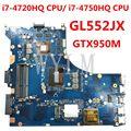 GL552JX i7-4720HQ/4750HQCPU GTX950M материнская плата ASUS ROG GL552JX GL552J GL552 GL552JK ZX50J ZX50JX FX-PLUS материнская плата для ноутбука