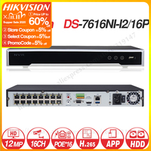 هيكفيجن OEM NVR DS 7616NI I2/16P (OEM نموذج: DT616 V2/P16) 16CH POE NVR لكاميرا بو 12MP ماكس 2SATA شبكة مسجل فيديو