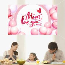 180*110cm Mom Love You So Much Background Banner Happy Mother's Day Party Decor Pink Mother Day Balloons Party Mother Day Gift