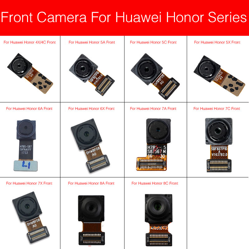 Front Camera For Huawei Honor 4x 4c 5A 5C 5X 6A 6X 7X 7A 7C 7C Pro 8A Paly 8C 5.7inch 5.99inch Facing Camera Camera Flex Cable