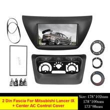 2 din painel de rádio do carro fáscia apto para 2006 mitsubishi lancer ix facia dvd quadro + centro controle ac capa guarnição moldura instalar kit
