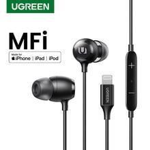 UGREEN – écouteurs filaires certifiés MFi, oreillettes Lightning pour iPhone 12 11 8 7 avec Microphone et contrôleur