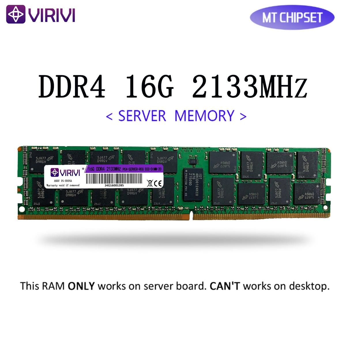 RAM VIRIVI DDR4 4GB 16GB 32GB Server Memory 2133MHz 2400Mhz REG ECC LGA 2011-3 Pin CPU X99 Motherboard Dimm