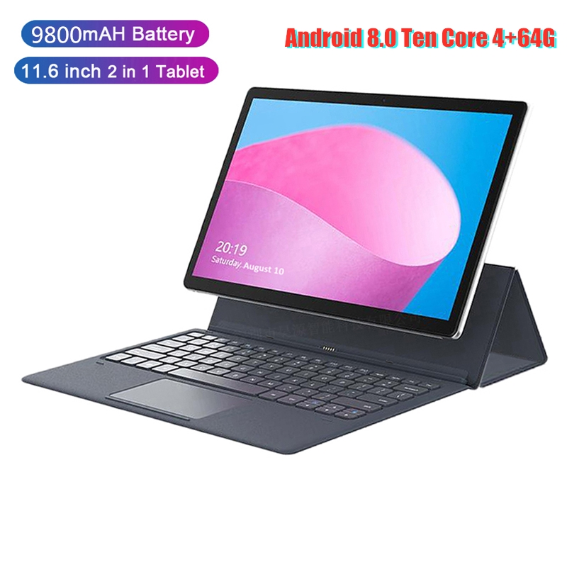 Newest 11.6 Inch Tablet Android 4G LTE Ten Core 4+64G Tablet PC Android 8.0 5G WIFI 1920*1200 IPS Screen  2in1 Notebook Tablets