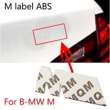 1 шт., автомобильные наклейки, м Этикетка из АБС-пластика для Bmw M F10 F20 F25 F30 F31 E30 E36 E39 E87 E60 автомобильные аксессуары из пластика и наклейки на авт...