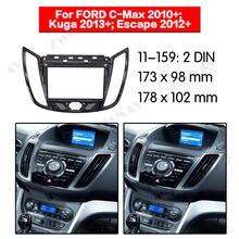 Radio para salpicadero de coche, soporte de 2Din, reproductor de dvd, Fascia, Radio Estéreo, instalación en salpicadero, para FORD C MAX 2010 +/Kuga 2013 (UV BLACK)