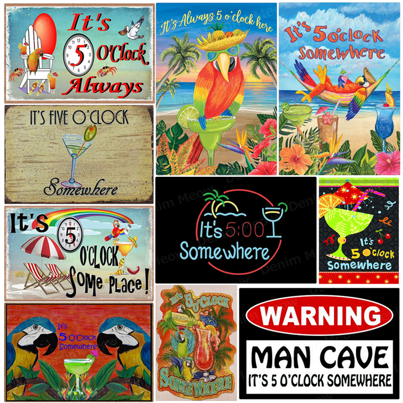 It/'s 5 O/'Clock Somewhere Tin Sign Plaque Vintage Metal Man Cave Wall Decor