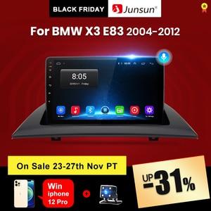 Image 1 - Junsun V1 pro 2G + 128G أندرويد 10 لسيارات BMW X3 E83 2004   2012 راديو السيارة الوسائط المتعددة مشغل فيديو الملاحة لتحديد المواقع 2 din dvd