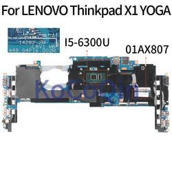 KoCoQin laptop płyta główna dla lenovo Thinkpad YOGA X1 rdzeń SR2F0 I5-6300 8GB płyta główna 01AX807 14282-2M 448.04P16.002M testowane