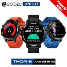 Новые флагманские Смарт часы zeblaze thor 6 с восьмиядерным