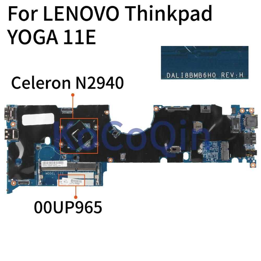 KoCoQin Laptop Motherboard For LENOVO Thinkpad YOGA 11E  Core SR1YV Celeron N2940 Mainboard 00UP965 DA0LI5MB6I0 Tested 100%