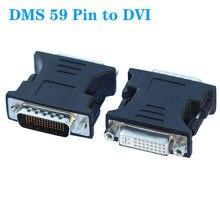 1 peça 59 pinos para dvi macho para fêmea DMS-59 para dvi adaptador para placa de vídeo