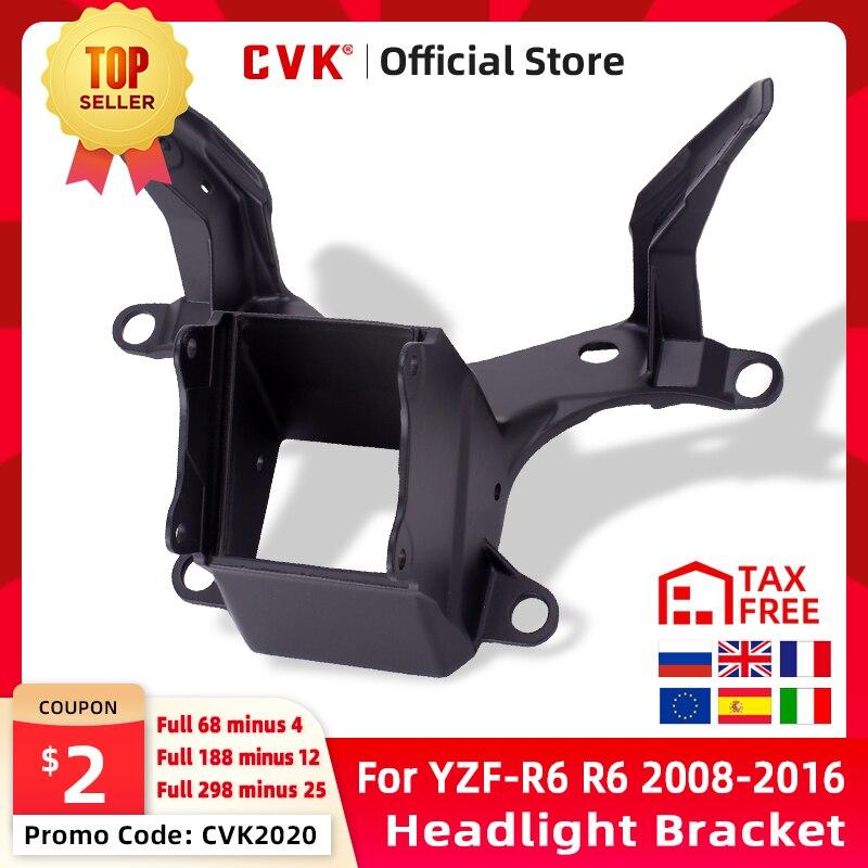 CVK Headlight Bracket Motorcycle Upper Stay Fairing For YAMAHA YZF 600 R6 2008 2009 2010 2011 2012 2013 2014 2015 2016 YZF-R6