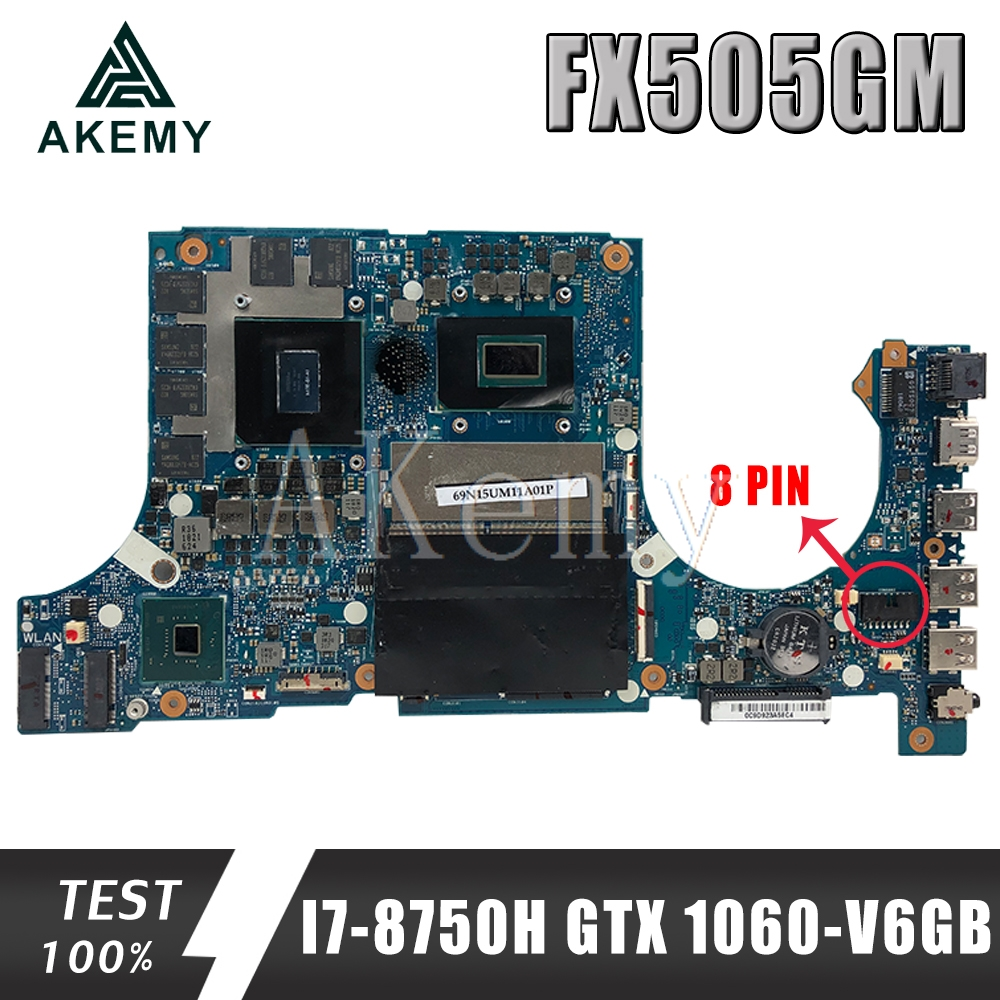 Akemy FX505GM Motherboard For ASUS TUF Gaming FX505G FX505GM 15.6 inch Mainboard original Motherboard I7-8750H GTX1060/6GB GDDR5 image