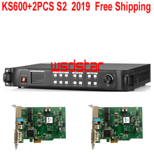 KS600 + 2Pcs S2 2019 Nieuwe Led Video Processor 1920*1200 1024*768 Dvi/Vga/hdmi/Cvbs Led Video Wall Controller Gratis Verzending