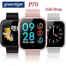 Greentiger P70 חכם שעון נשים גברים FitnessTracker קצב לב צג לחץ דם חמצן ספורט Tracker Smartwatch VS P68 P80