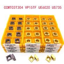 CCMT09T304 VP15TF UE6020 US735 CNC Interne drehen werkzeug hartmetall drehen werkzeug fräsen werkzeug CCMT060204 drehmaschine werkzeug CCMT