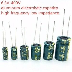 Image 3 - 10PCS גבוהה תדר אלקטרוליטי קבלים 20% 6.3V 1000UF 10V 1500UF 16V 2200UF 25V 3300UF 35V 50V 400V 4700UF 680UF 35V 1UF