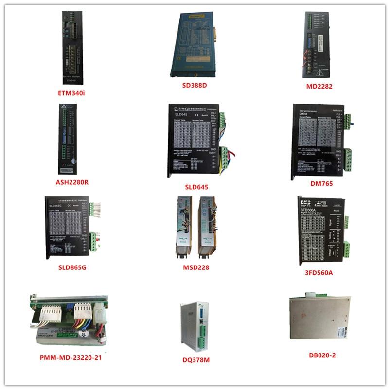 Used ETM340i| SD388D| MD2282| ASH2280R| SLD645| DM765| SLD865G| MSD228| 3FD560A| PMM-MD-23220-21| DQ378M| DB020-2|PDSA-BA